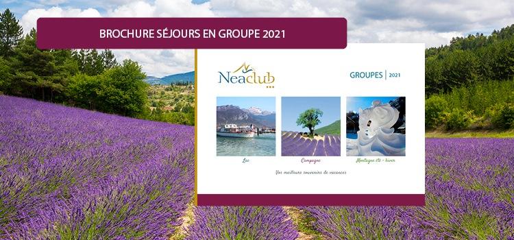 Consultez la nouvelle brochure groupes Neaclub